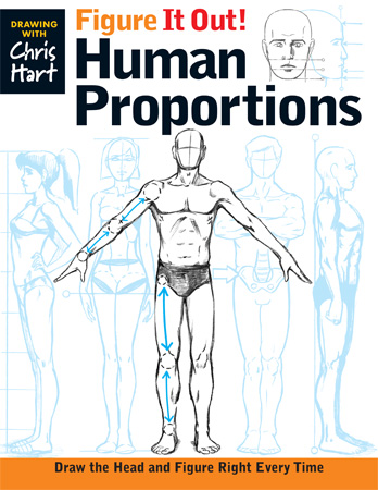 Chris Hart Figure It Out! Human Proportions