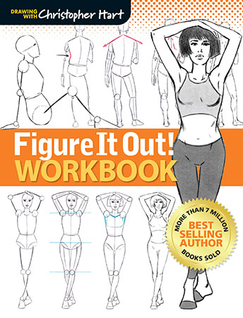 The Figure It Out Workbook: A Step-by- Step Guide to Figure Draw