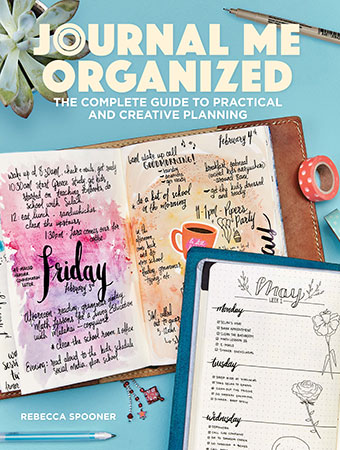 Journal Me Organized: The Complete Guide to Practical and Creati